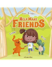 The Story Help Make Friends: A Fun Children's Book About Friendship, Kindness, Social Skills (Pictures, Emotions & Feelings Book, Kindergarten Book, Bedtime Story, Preschool, Ages 3 5, Kids, Toddlers)
