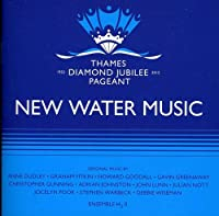 New Water Music: Music for the Thames Diamond Jubi