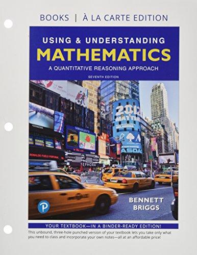 Using & Understanding Mathematics, Books a la Carte edition (7th Edition)
