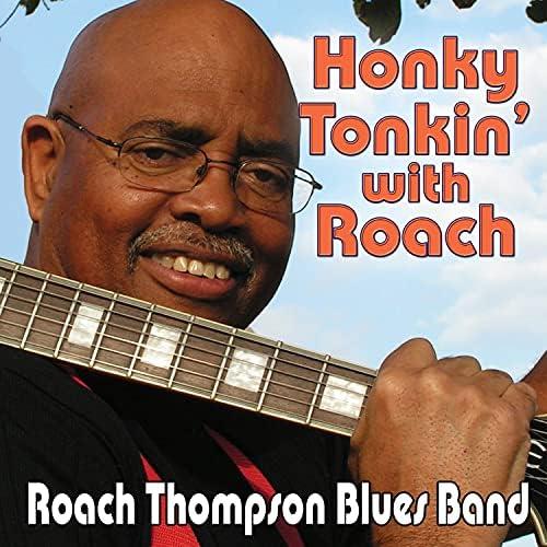 The Roach Thompson Blues Band