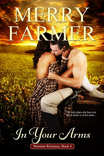 In Your Arms (Montana Romance Book 4)