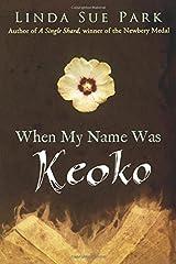 When My Name Was Keoko Paperback