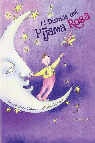 El Duende del Pijama Rosa (CUENTOS PARA ALARGAR-LA-VIDA)