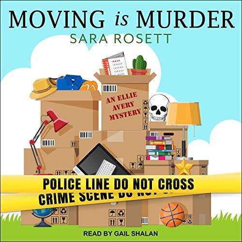 Moving Is Murder Audiobook By Sara Rosett cover art