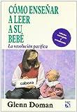 Como enseñar a leer a su bebe (La revolucion pacifica/ The Peaceful Revolution)