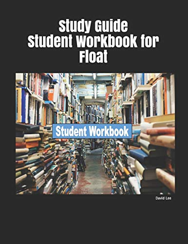 Study Guide Student Workbook for Float Maryland