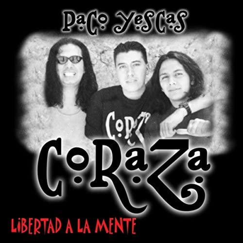 Paco Yescas & Coraza