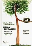 Albero bell'albero e altre storie. Con CD-Audio