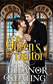 The Queen's Traitor: Tudor Historical Romance (Earl Diaries Book 2)