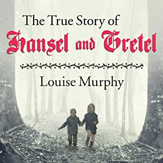 The True Story of Hansel and Gretel  cover art