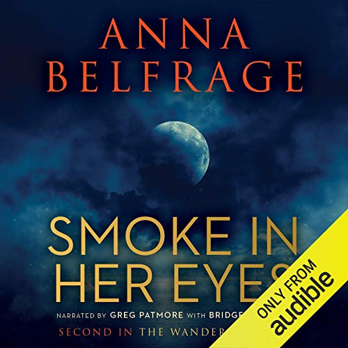 Smoke in Her Eyes Audiobook By Anna Belfrage cover art