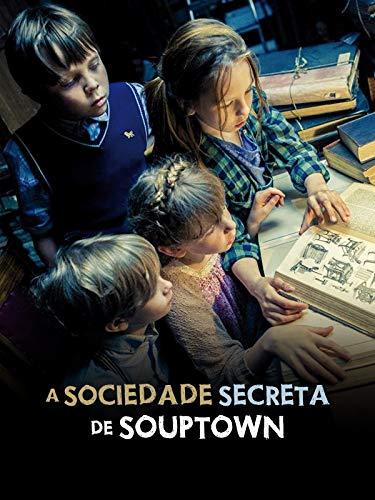 La sociedad secreta de Souptown