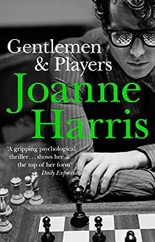 Gentlemen & Players by [Joanne Harris]