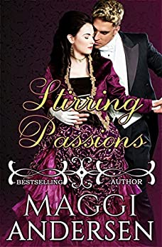 Stirring Passions by [Maggi Andersen]