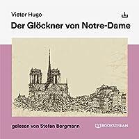 Der Glöckner von Notre-Dame Hörbuch