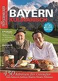 DER FEINSCHMECKER Bayern kulinarisch: Mit 450 Adressen: Hotels, Restaurants, Gasthäuser, Biergärten, Weingüter und ausgesuchte Delikatessenhändler