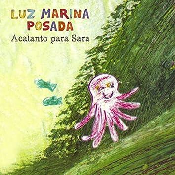 Acalanto para Sara (En Vivo) [feat. José Juvinao, Gustavo Adolfo Renjifo, Marta Liliana Bonilla & Iván Ricardo Tovar]