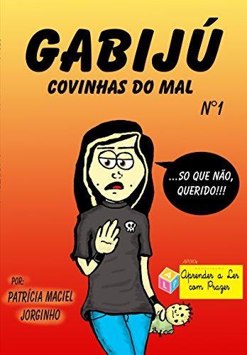 Gabijú: covinhas do mal (Gabijú - covinhas do mal) (Portuguese Edition)