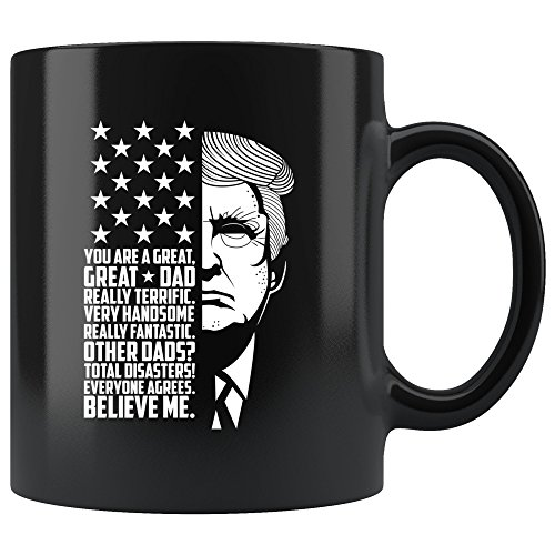 Funny Great Dad Donald Trump Father's Day Gift Mug - Papa Pere Daddy Father 2018 Present Coffee Cup