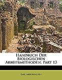 Abderhalden, E: Handbuch Der Biologischen Arbeitsmethoden, P