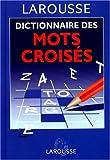 Dictionnaire Des Mots Croises - Classement direct, classement inverse