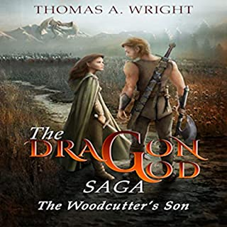 The Dragon God Saga: The Wood Cutter's Son                   Written by:                                                                                                                                 Thomas Wright                               Narrated by:                                                                                                                                 Guy Williams                      Length: 15 hrs and 49 mins     1 rating     Overall 5.0