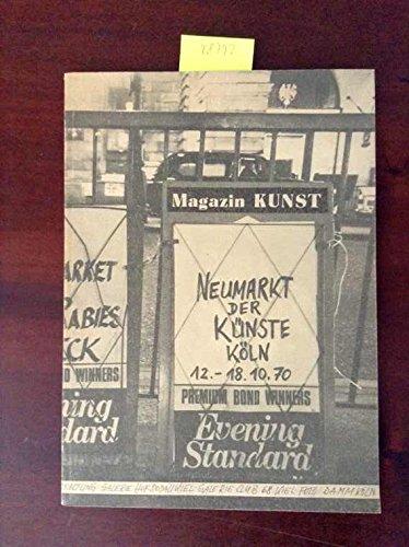 Neumarkt der Künste. Köln 12.-18.10.1970. (Broschiert)