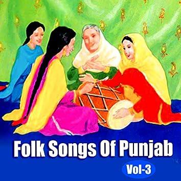 Folk Songs Of Punjab, Vol. 3
