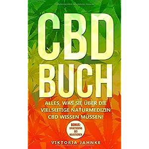 CBD Buch: Alles, was Sie über die vielseitige Naturmedizin CBD wissen müssen!