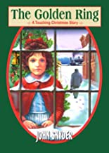 The Golden Ring: A Touching Christmas Story