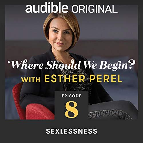 Ep. 8: Sexlessness copertina