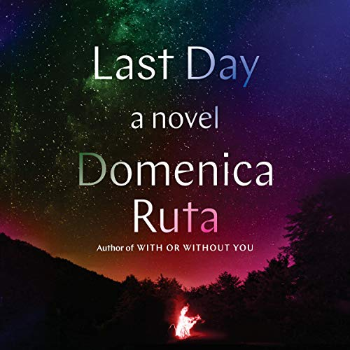 Last Day     A Novel              By:                                                                                                                                 Domenica Ruta                               Narrated by:                                                                                                                                 Edoardo Ballerini                      Length: 7 hrs and 59 mins     Not rated yet     Overall 0.0