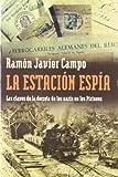 La estación espía: Las claves de la derrota de los nazis en los Pirineos (ATALAYA)