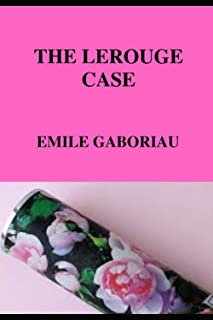 THE LEROUGE CASE (Annotated)
