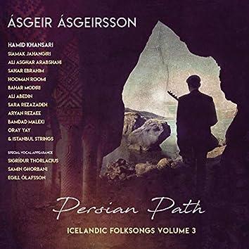 Persian Path - Icelandic Folksongs, Vol. 3