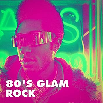 80's Glam Rock
