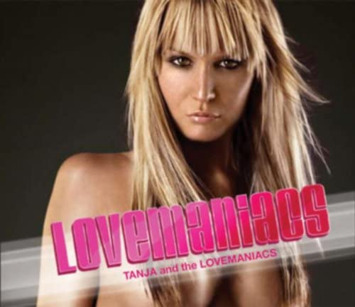 Tanja and The Lovemaniacs