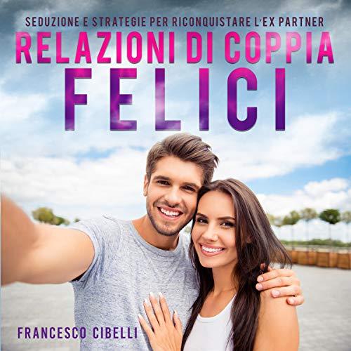 Relazioni di coppia felici copertina