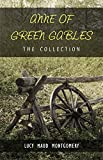 The Complete Anne of Green Gables Collection (English Edition)
