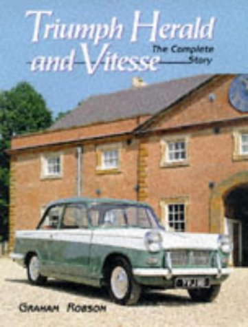Triumph Herald and Vitesse: The Complete Story