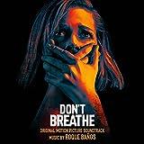 Best Breathes - Don't Breathe (Original Motion Picture Soundtrack) Review