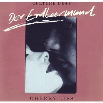 Cherry Lips / Der Erdbeermund