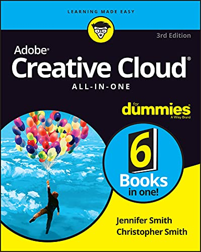 Adobe Creative Cloud All-in-One For Dummies (For Dummies (Computer/Tech)) (English Edition)