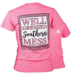 Southern Couture Classic Well Dressed Mess Womens Inspirational T-Shirt - Safety Pink