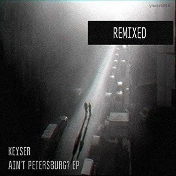 Ain't Petersburg? (Remixed)