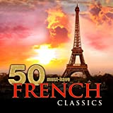 50 Must-Have French Classics