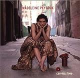 Songtexte von Madeleine Peyroux - Careless Love