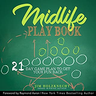 Midlife Play Book: 21 Day Game Plan to Get Your Fun Back! cover art