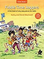 Fiddle Time Joggers: A First Book of Very Easy Pieces for Violin