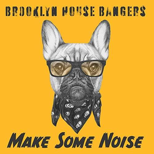 Brooklyn House Bangers